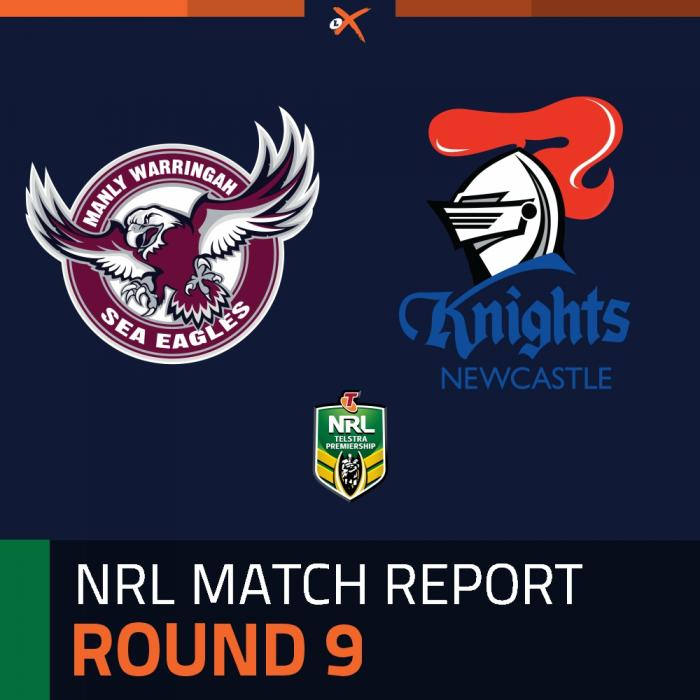 Manly-Warringah Sea Eagles v Newcastle Knights