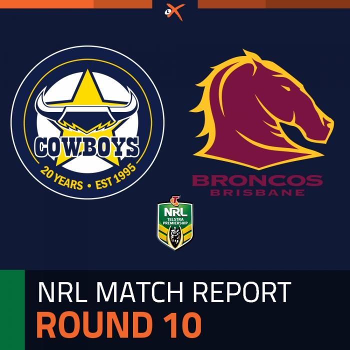 North Queensland Cowboys v Brisbane Broncos
