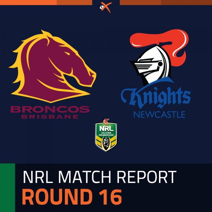 Brisbane Broncos v Newcastle Knights