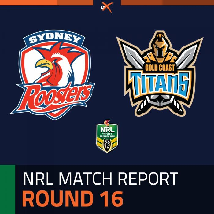 Sydney Roosters v Gold Coast Titans