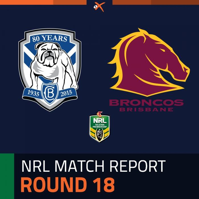 Canterbury-Bankstown Bulldogs v Brisbane Broncos