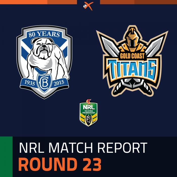 Canterbury-Bankstown Bulldogs v Gold Coast Titans