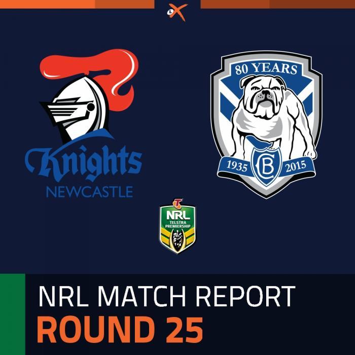Newcastle Knights v Canterbury-Bankstown Bulldogs