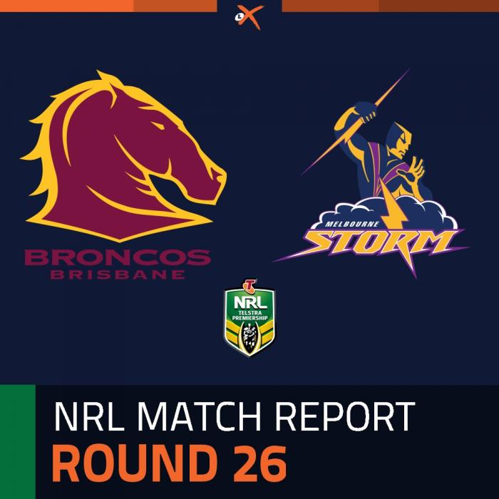 Brisbane Broncos v Melbourne Storm